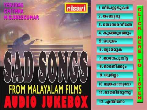 SAD SONGS FROM MALAYALAM FILMS AUDIO JUKEBOX