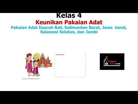 Keunikan Pakaian Adat Bali Pakaian Adat Kalimantan Barat Jawa Barat Sulawesi Selatan Dan Jambi Youtube