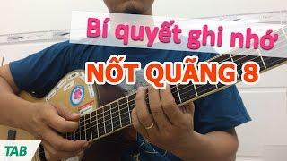 Cách ghi nhớ các nốt quãng 8 | Học đàn guitar cơ bản | học guitar online | Hoc dan ghi ta