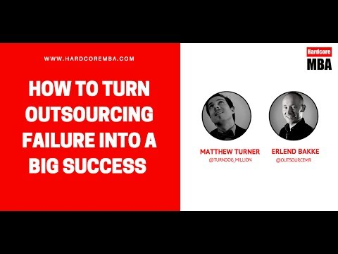 How To Turn Outsourcing Failure into a Big Success
