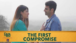 Dice Media | Firsts Season 4 | Web Series | Part 3 | The First Compromise