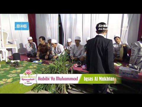 Habibi Ya Muhammad (Iqsas Al Mukhtar) - Lailatus Sholawat Iqsassalwa 2018