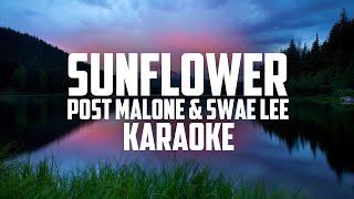 Post Malone & Swae Lee - Sunflower - KARAOKE, LYRICS (Spider-Man: Into the Spider-Verse)