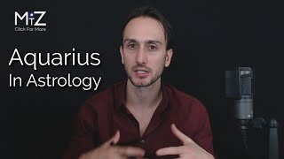 Aquarius Zodiac Sign in Astrology - Meaning Explained