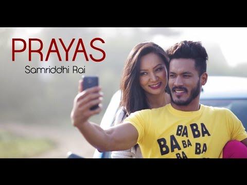 Prayas - Samriddhi Rai feat. Rohit John Chhetri - Official Music Video