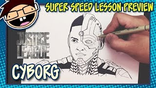 Lesson Preview: How to Draw CYBORG (Justice League) | Super Speed Time Lapse Art