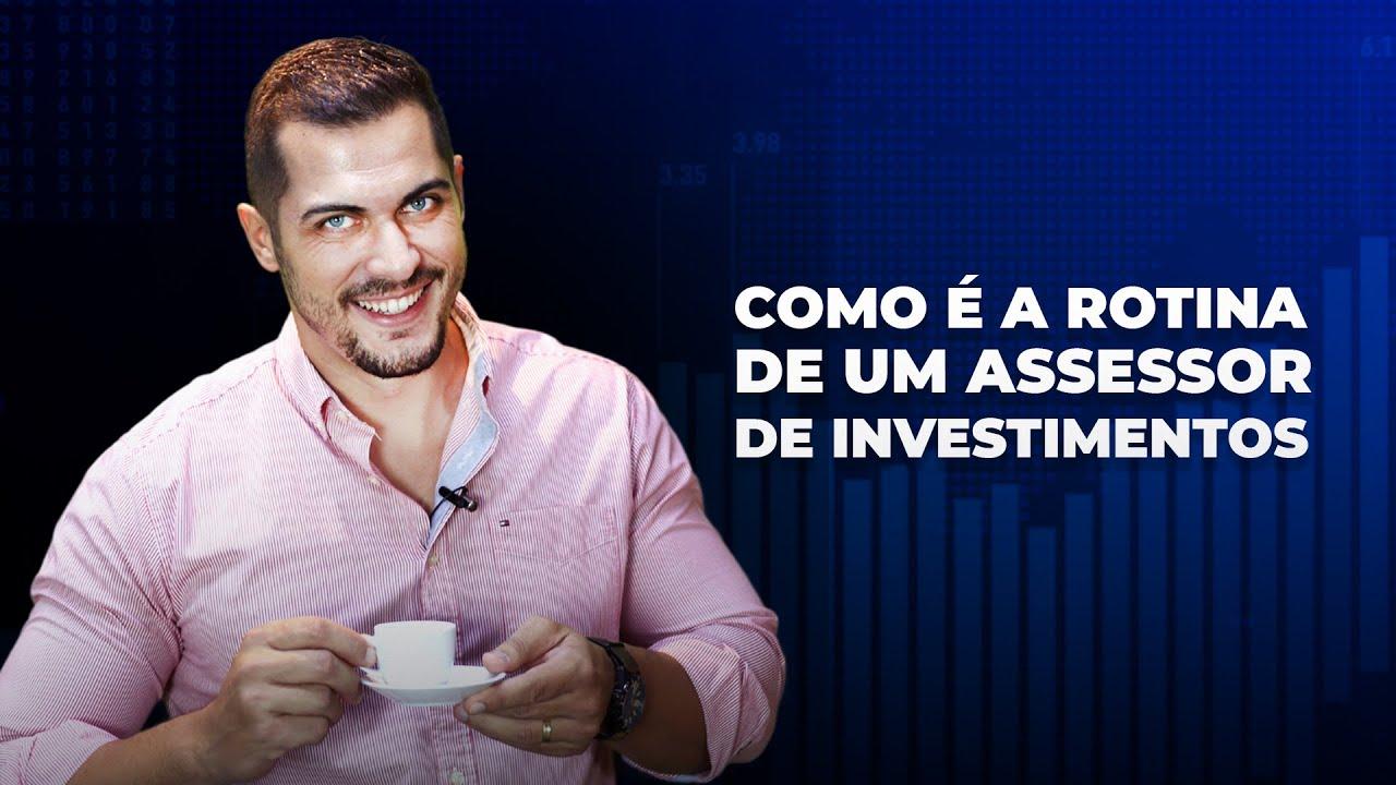 Download A ROTINA DE UM ASSESSOR DE INVESTIMENTOS - AAI