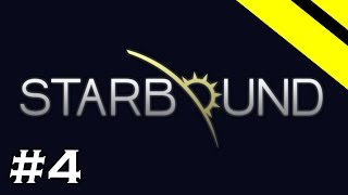 Starbound Let's Play - Episode 4 - Scouter's Armor