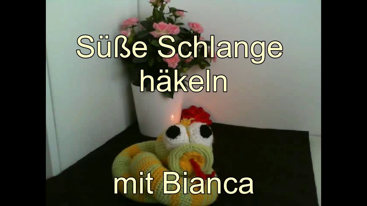 Schlange Häkeln Youtube