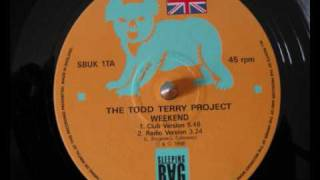 The Todd Terry Project - Weekend