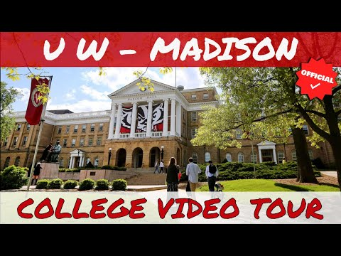The University Of Wisconsin - Madison Campus Tour