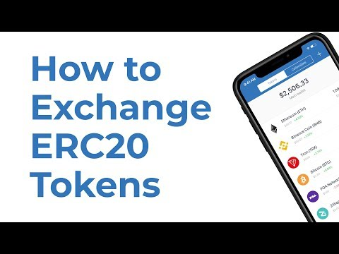 How To Exchange ERC20 Tokens With Trust Wallet