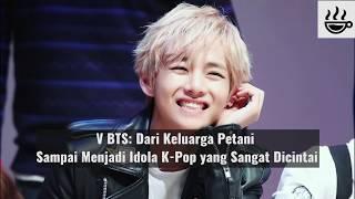 Video V BTS: Dari Keluarga Petani Sampai Menjadi Idol K-Pop yang Sangat Dicintai download MP3, 3GP, MP4, WEBM, AVI, FLV Maret 2018
