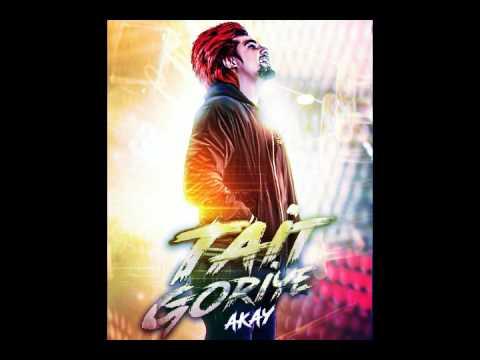 Tait Goriye by AKAY (BASS BOOSTED)