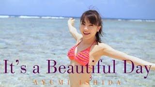 2016年7月27日発売の石田亜佑美(モーニング娘。'16)「It's a Beautifu...