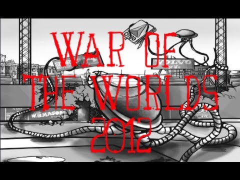 War of the Worlds 2012 (FULL BROADCAST)
