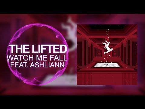 [Trap] - The Lifted - Watch Me Fall (feat. Ashliann)