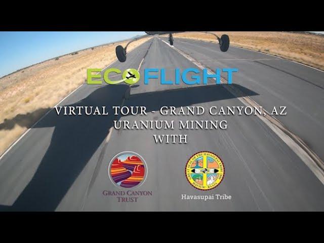 Grand Canyon, Arizona - Uranium Mining - Virtual Tour