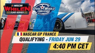 Qualifying | NASCAR GP FRANCE 2018