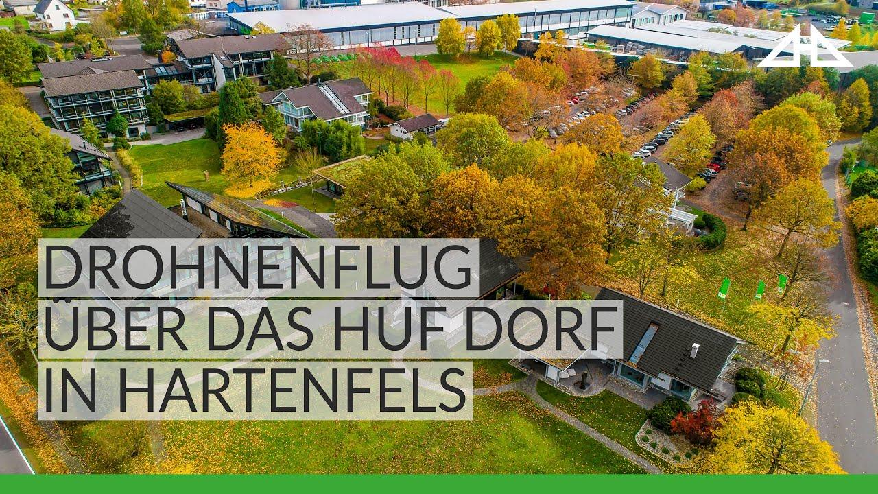 Huf Haus Hartenfels huf dorf hartenfels - drohnenflug - youtube