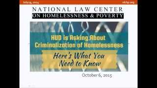 Webinar - HUD Is Asking About Criminalization of Homelessness: What You Need To Know
