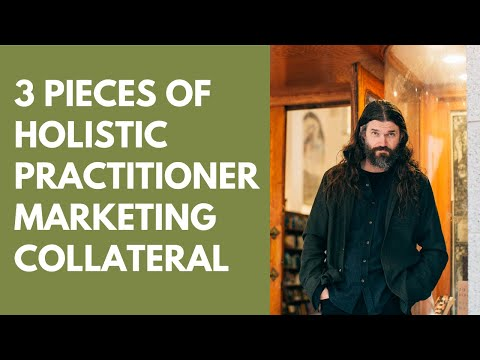 3 Pieces of Holistic Practitioner Marketing Collateral