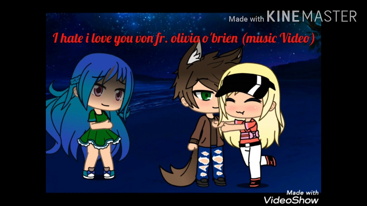 I hate you i love you von olivia o'brien(music Video ...