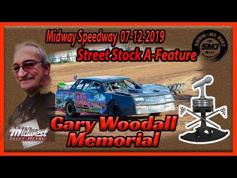 S03 E336 Gary Woodall Memorial - Street Stock A-Main - Midway Speedway 07-12-2019