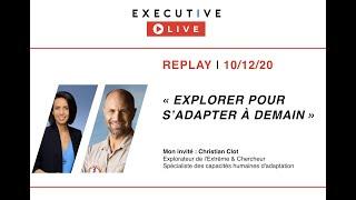"EXECUTIVE LIVE  🔵 REPLAY (10/12/20) - ""Explorer pour s'adapter à demain !"""