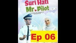 Video Suri Hati Mr Pilot Episod 6 download MP3, 3GP, MP4, WEBM, AVI, FLV September 2019