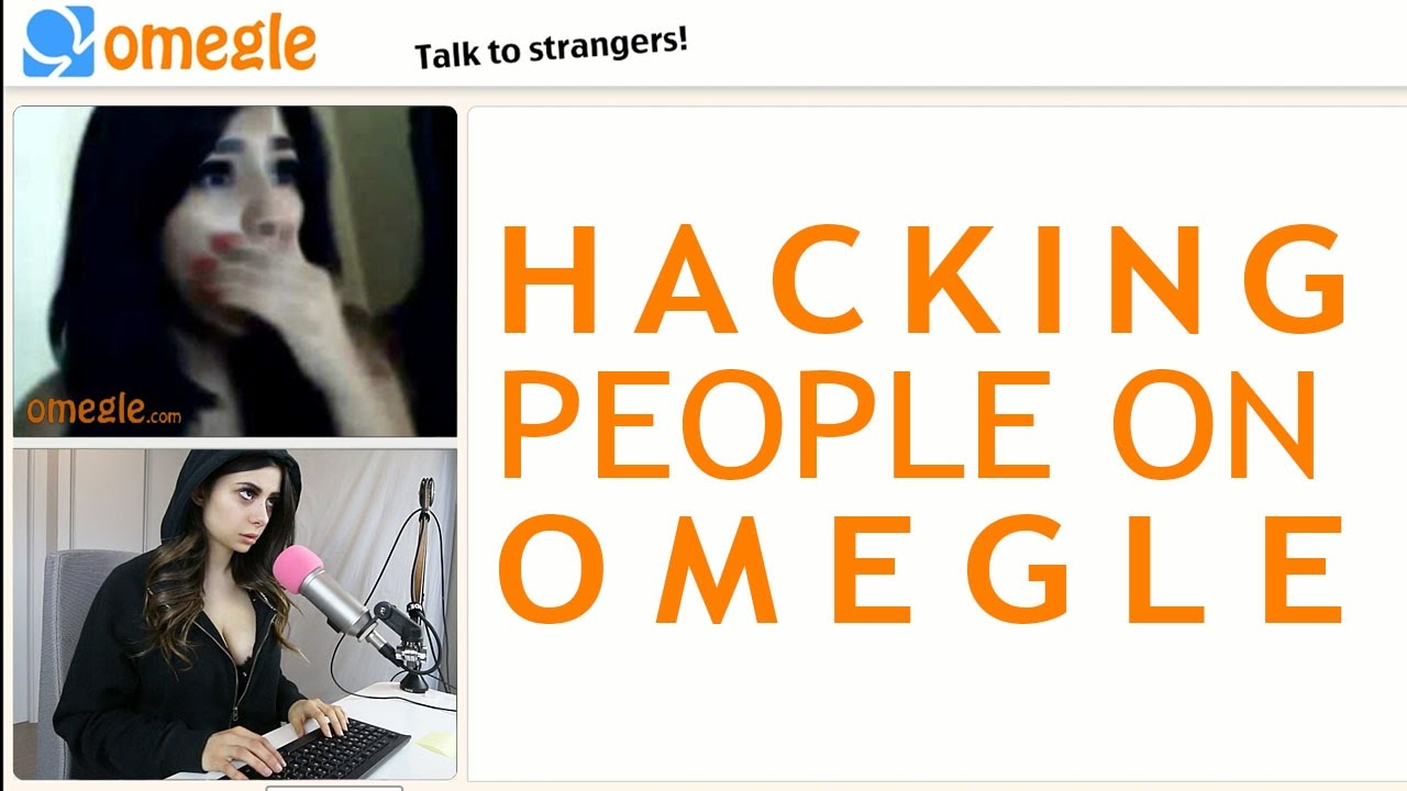 Hacking People On Omegle