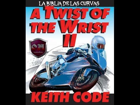 la biblia de las curvas (sub. en español) A Twist of the Wrist