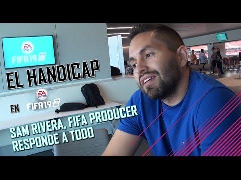 EL HANDICAP EN FIFA 19 | SAM RIVERA, PRODUCTOR DE FIFA, NOS RESPONDE
