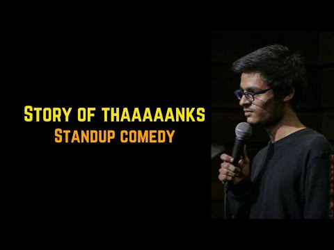 Thanks | Stand-Up Comedy By Mohd Suhel