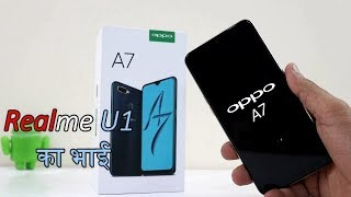 Oppo A7 Unboxing & Full Review !! 2018 Me Is Price Me Aisa Phone 😂