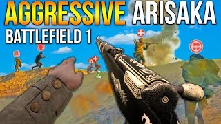 BATTLEFIELD 1 AGGRESSIVE ARISAKA SNIPER Gameplay BF1 Scout 2018