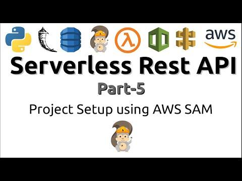 Serverless Rest API Using AWS And Python | Project Setup Using AWS SAM (Part-5)