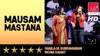 Mausam Mastana - Shailaja Subramanian & Mona Kamat - Chote Burman 2016