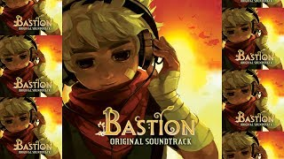 Bastion OST (Full - w/Lyrics)