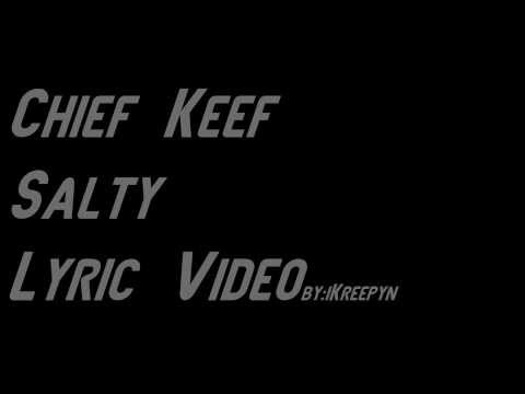 Chief Keef - Salty [Lyric Video] (Almighty So)