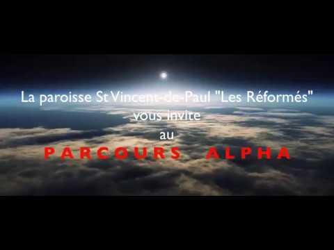 """Parcours Alpha - Paroisse St Vincent-de-Paul """"Les Réformés"""" 2017-2018"""