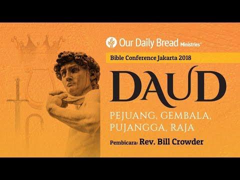 Bible Conference Jakarta 2018 : Daud