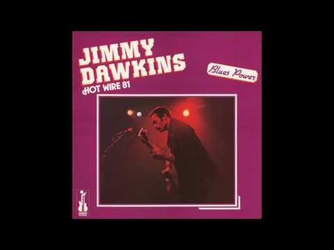 Jimmy Dawkins   Hot Wire 81 (1981)