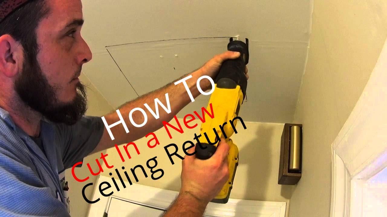 HVAC Installation: How To Add A Ceiling Return