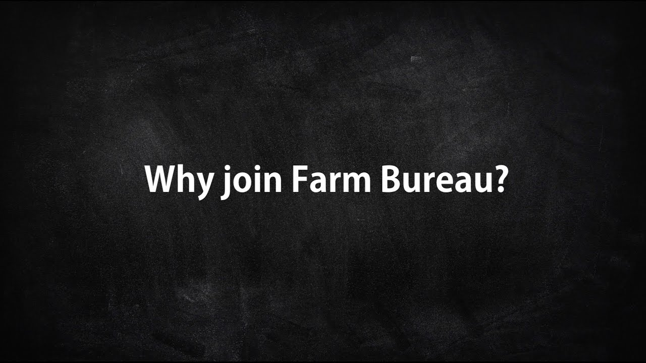 Why join farm bureau youtube for Bureau youtubeur