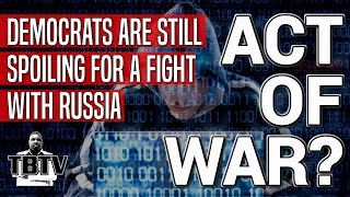 """DEMOCRATS CRY RUSSIA DNC EMAILS LEAK  """"ACT OF WAR"""""""