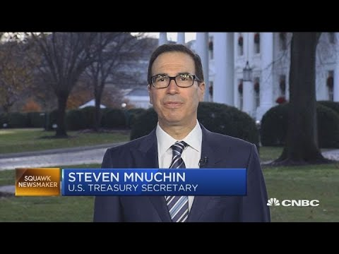 Mnuchin says we're working towards a real agreement with China
