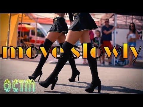 OCTM - Move Slowly slowly //