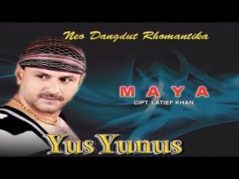 Yus Yunus - MAYA