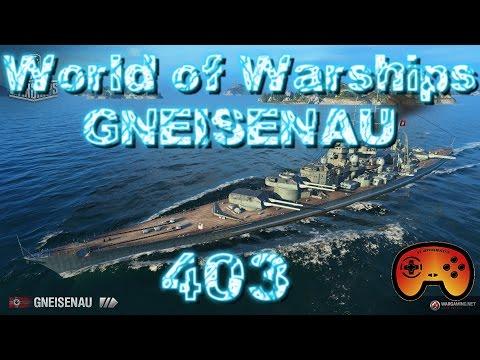 Die Gneisenau Tier 7 - World of Warships #403 - World of Warships - Gameplay German